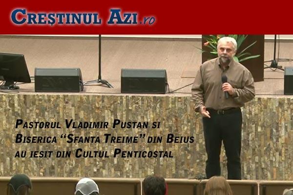 vladimir-pustan-biserica-beius-cultul-penticostal
