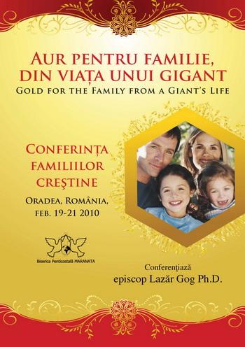 Conferinta pentru Familii cu Lazar Gog. Sursa poster: Oradea Evanghelica